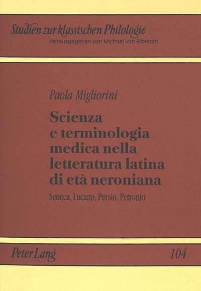 Scienza e terminologia medica nella letteratura latina di età neroniana