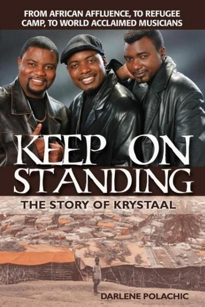 Keep on Standing: The Story of Krystaal
