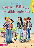 Conni & Co 05: Conni, Billi und die Mädchenbande