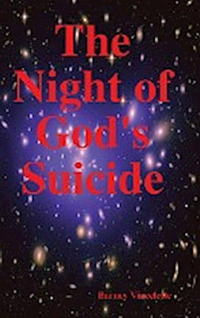 The Night of God's Suicide