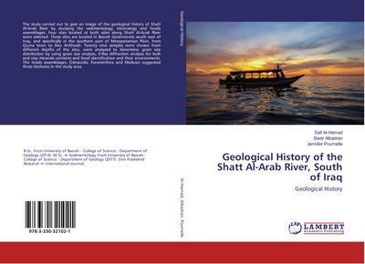 Geological History of the Shatt Al-Arab River, South of Iraq