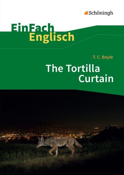 T.C. Boyle: The Tortilla Curtain