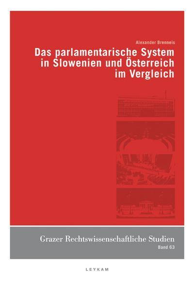 Das parlamentarische System in Slowenien und Österreich im Vergleich
