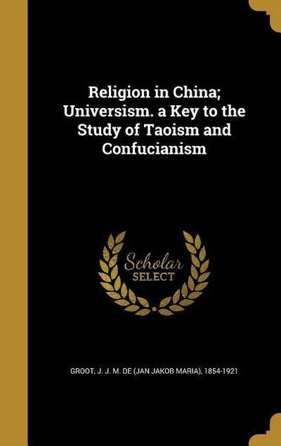 RELIGION IN CHINA UNIVERSISM A