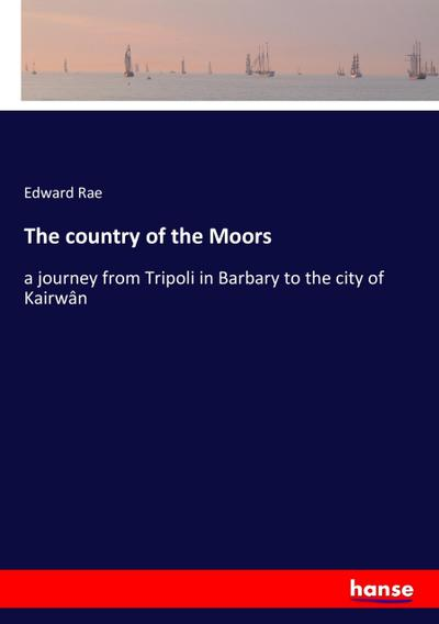 The country of the Moors
