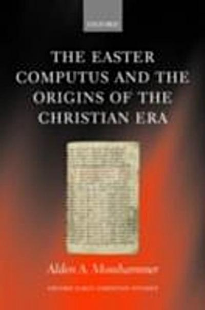 Easter Computus and the Origins of the Christian Era