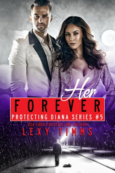 Her Forever (Protecting Diana Series, #5)