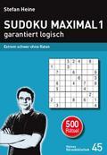 Sudoku maximal - garantiert logisch. Bd.1