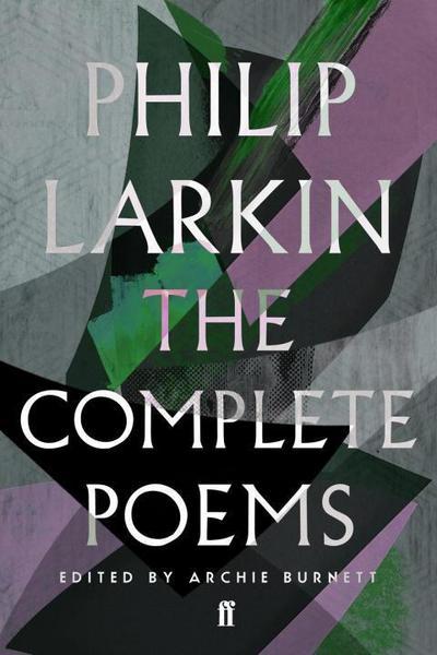 The Complete Poems of Philip Larkin