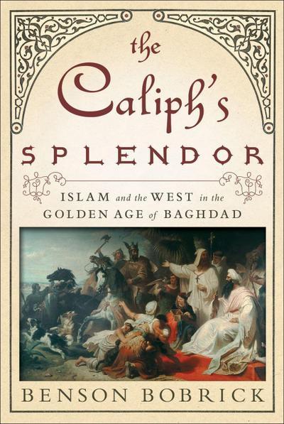 The Caliph's Splendor
