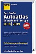 Großer ADAC Autoatlas 2018/2019, Deutschland 1:300 000, Europa 1:750 000