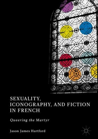 Sexuality, Iconography, and Fiction in French Literature