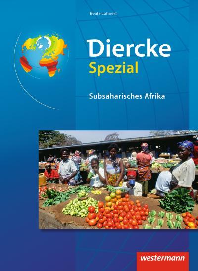 Diercke Spezial - Subsaharisches Afrika