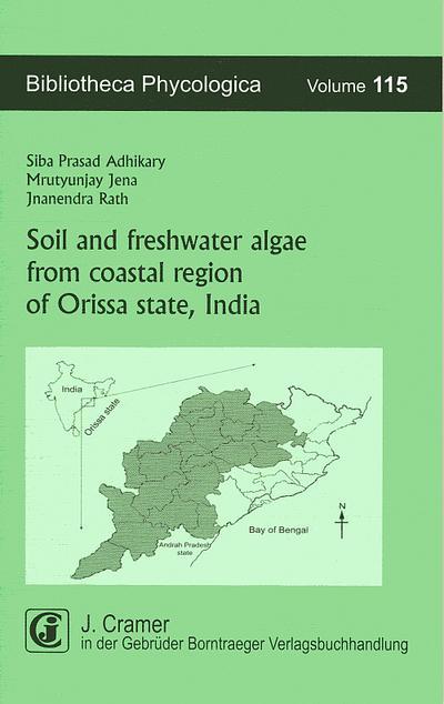 Soil and freshwater algae from coastal region of Orissa state, India