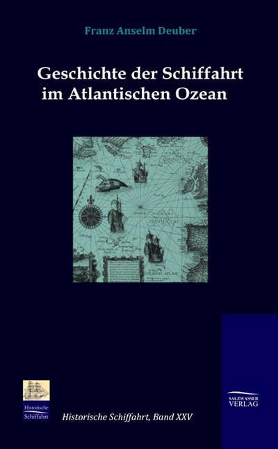 Geschichte der Schiffahrt im Atlantischen Ozean