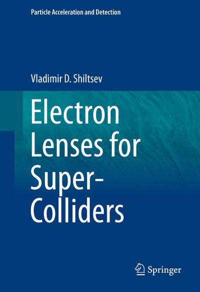 Electron Lenses for Super-Colliders