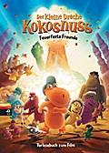 Der kleine Drache Kokosnuss - Vorlesebuch zum Film: Feuerfeste Freunde (Bücher zum Film, Band 2)