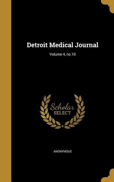 DETROIT MEDICAL JOURNAL V04 NO