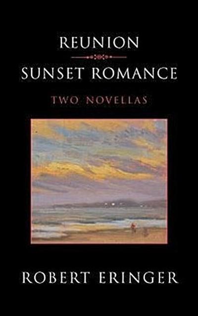 Reunion - Sunset Romance, Two Novellas