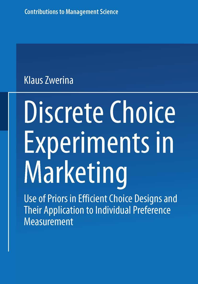 Discrete Choice Experiments in Marketing - Klaus Zwerina -  9783790810455