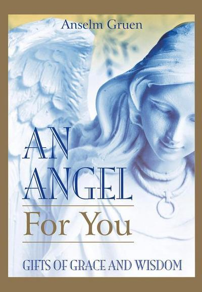An Angel for You: Gifts of Grace and Wisdom
