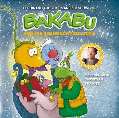 Bakabu und die Weihnachtsglocke