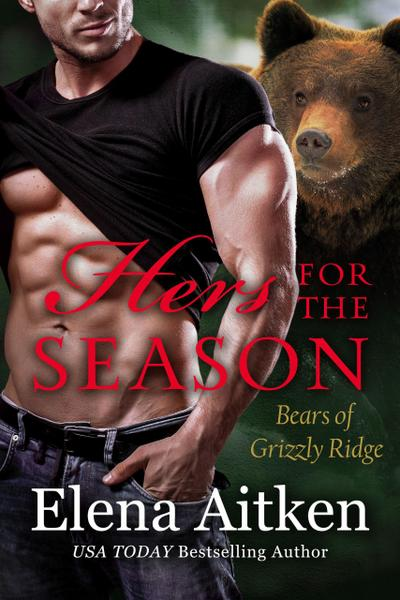 Hers for the Season (Bears of Grizzly Ridge, #8)