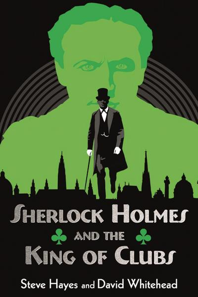 Sherlock Holmes and the King of Clubs