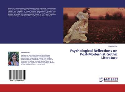 Psychological Reflections on Post-Modernist Gothic Literature