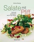Salate mit Pfiff; Schnell, preiswert, auch fürs Büro - alle zum Sattessen; Deutsch; Mit 44 Farbfotos