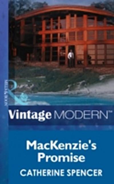 Mackenzie's Promise (Mills & Boon Modern) (Christmas, Book 27)