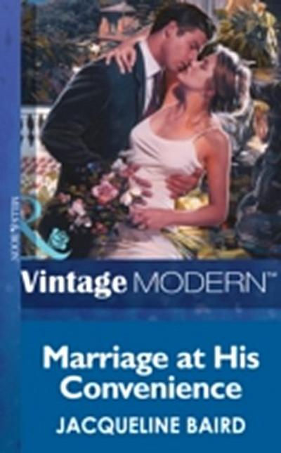 Marriage at his Convenience (Mills & Boon Modern) (Wedlocked!, Book 21)