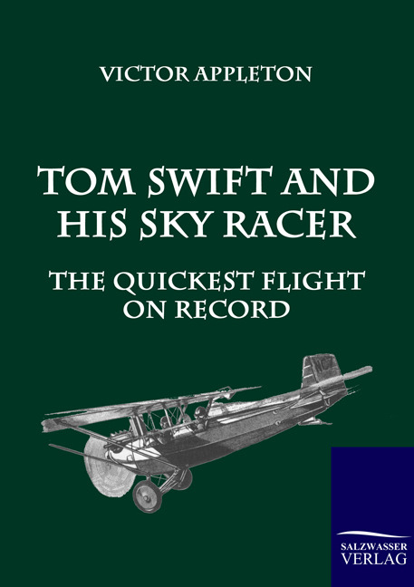 Tom Swift and His Sky Racer Victor Appleton