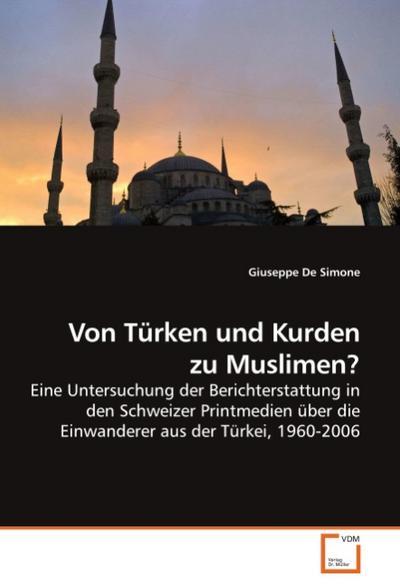 Von Türken und Kurden zu Muslimen?
