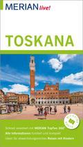 MERIAN live! Reiseführer Toskana; Mit Extra-Karte zum Herausnehmen; MERIAN live; Deutsch