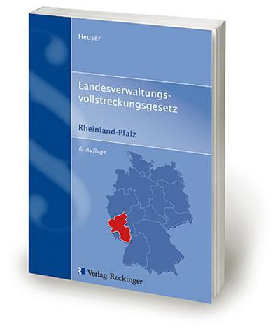 Landesverwaltungsvollstreckungsgesetz Rheinland-Pfalz: Textausgabe mit Auszügen aus Nebengesetzen