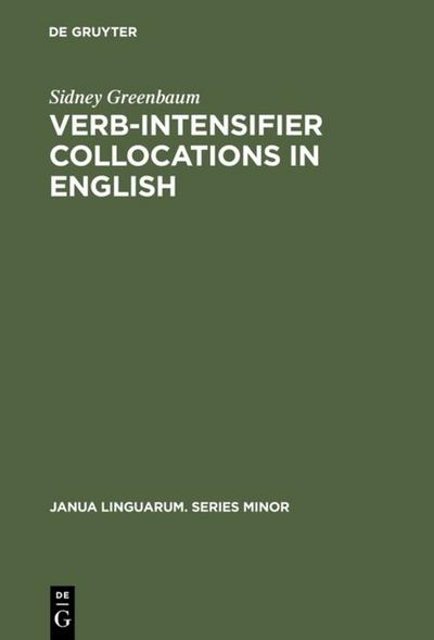 Verb-Intensifier Collocations in English