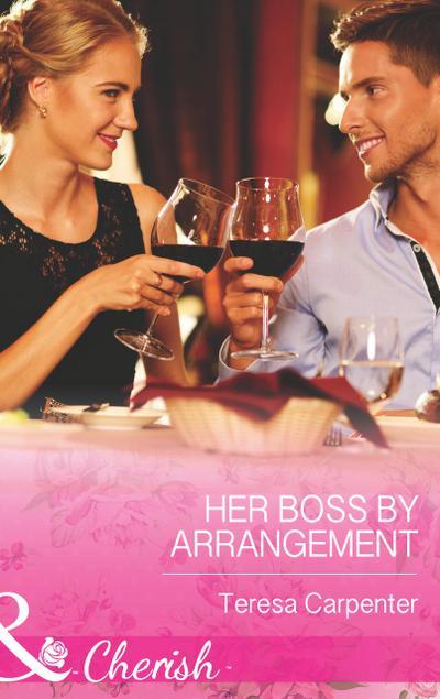 Her Boss by Arrangement (Mills & Boon Cherish)