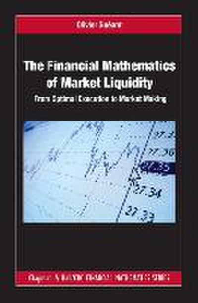 The Financial Mathematics of Market Liquidity