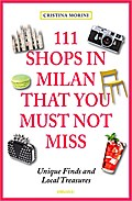 111 Shops in Milan that you must not miss; 11 ...