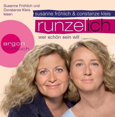 Runzel-Ich: Wer schön sein will...