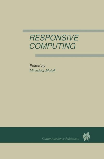 Responsive Computing