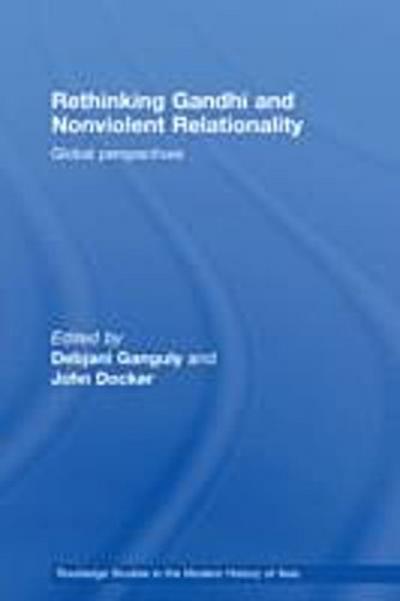 Rethinking Gandhi and Nonviolent Relationality