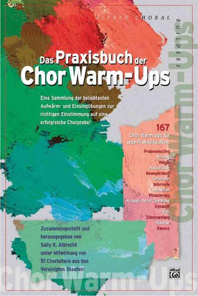 Das Praxisbuch der Chor Warm-Ups
