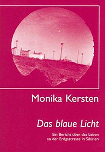 Das blaue Licht, Monika Kersten
