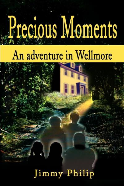Precious Moments: An Adventure in Wellmore