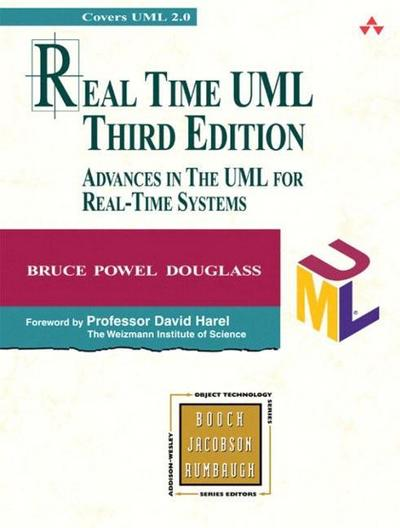 Real Time UML: Advances in the UML for Real-Time Systems