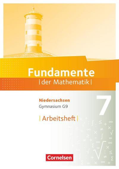 Fundamente der Mathematik 7. Schuljahr. Arbeitsheft mit Lösungen. Gymnasium Niedersachsen