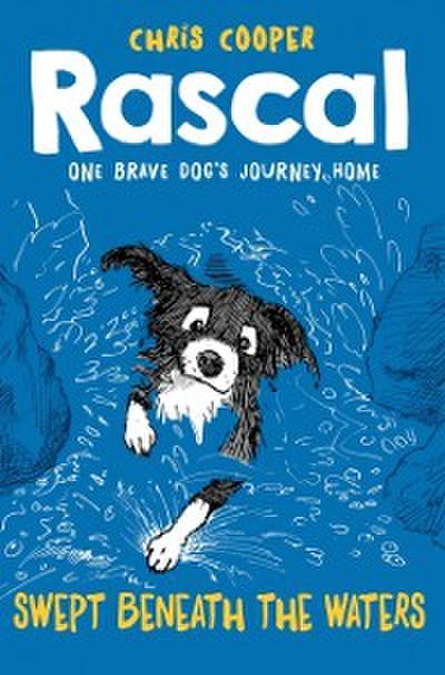 Rascal: Swept Beneath The Waters (Rascal)