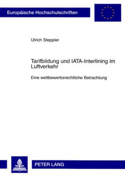 Tarifbildung und IATA-Interlining im Luftverkehr